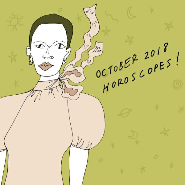 October 2018 horoscope man repeller