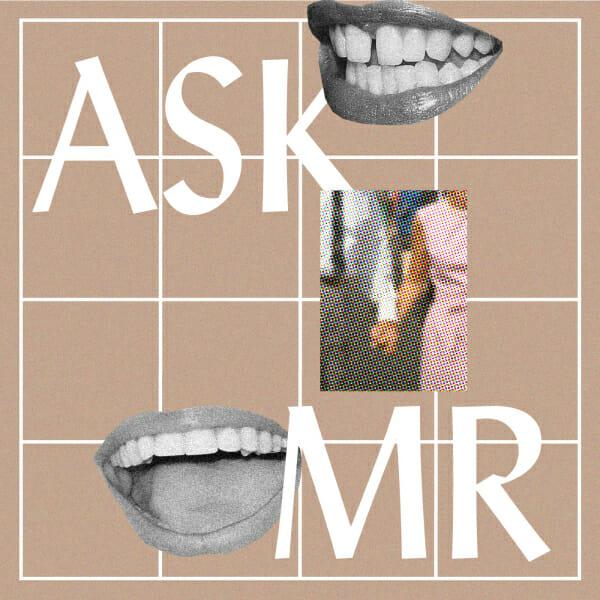 Ask MR Relationships Man Repeller