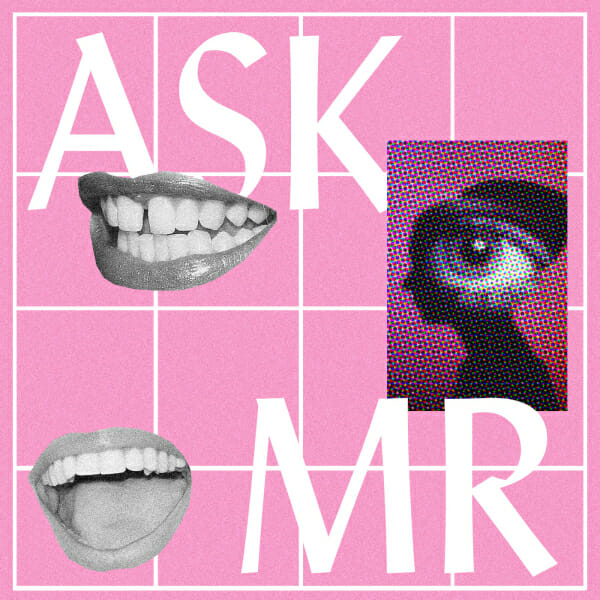 Ask MR Potential Man Repeller