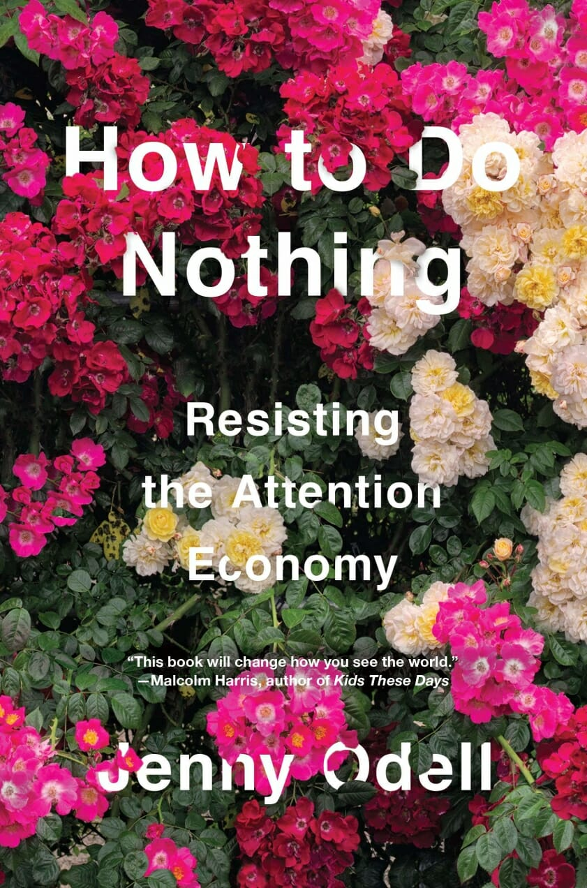 how to do nothing jenny odell book review man repeller