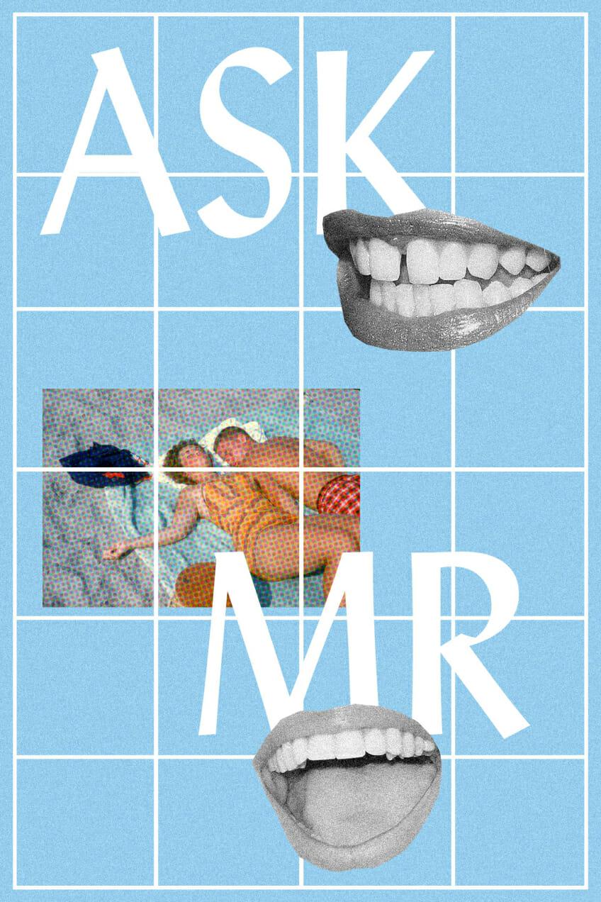 Ask MR Relationship FOMO Man Repeller