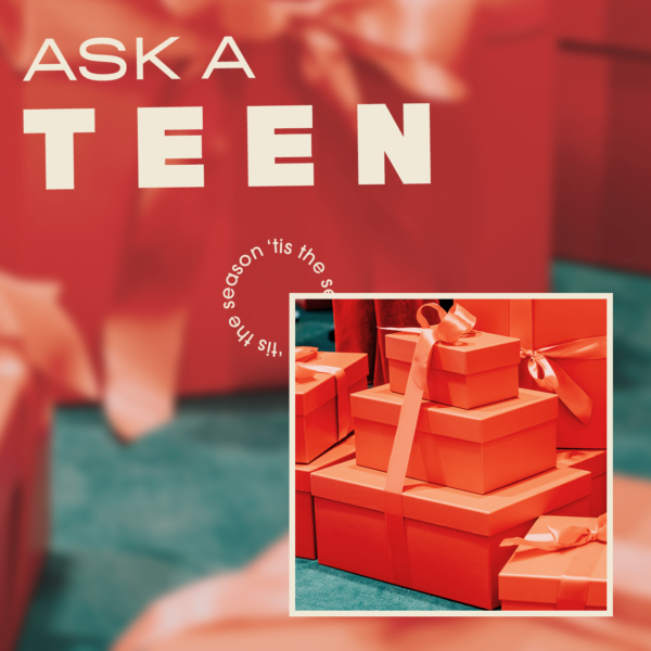 Ask a Teen