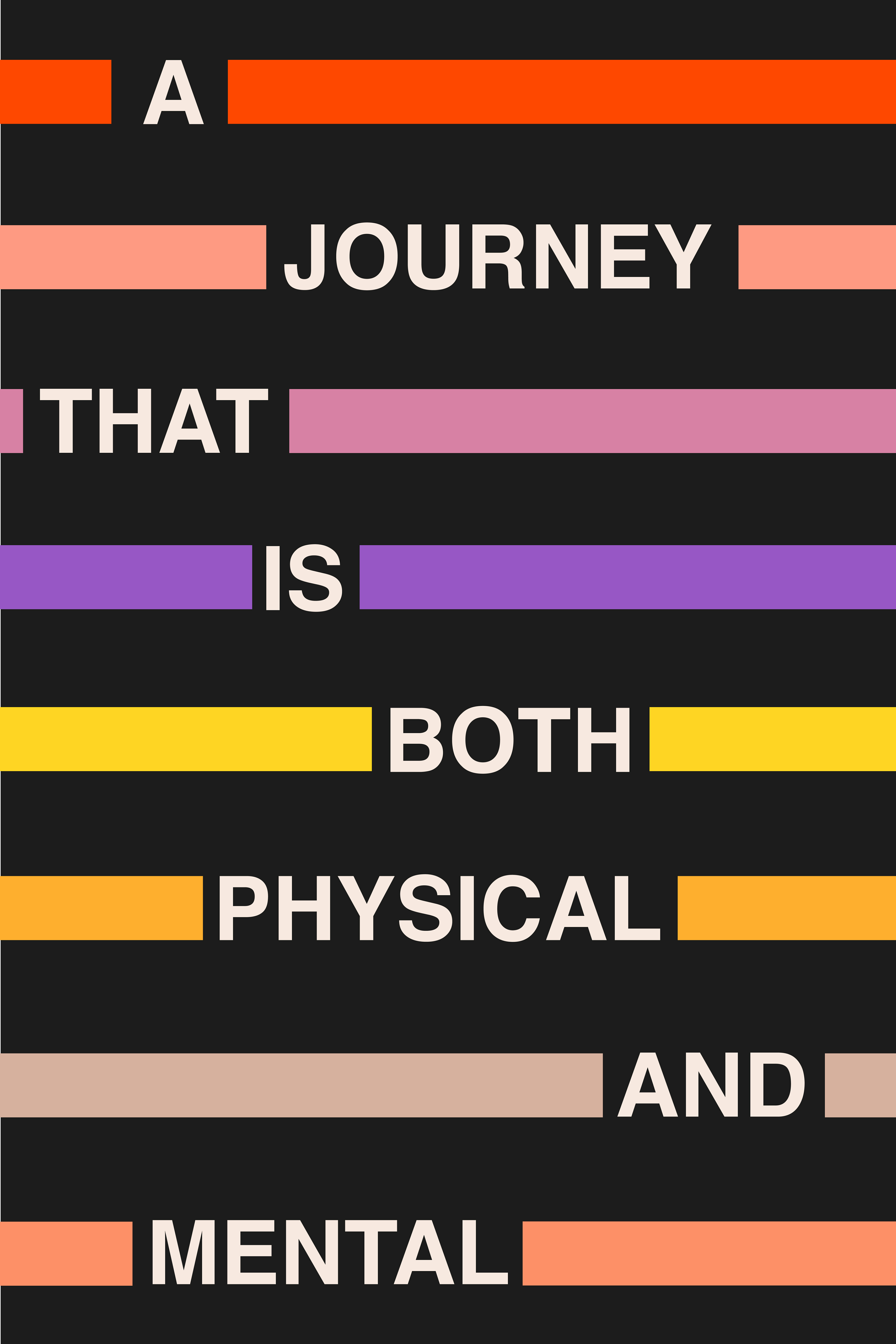 A journey that is both physical and mental
